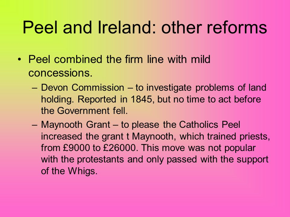 OConnell called the meeting off, Peel had out manoeuvred him. OConnell had misjudged the mood of the people and Peel. –Ireland was not on the verge of