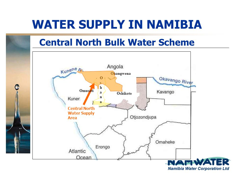 Central North Bulk Water Scheme OshanaOshana Ohangwena Oshikoto Central North Water Supply Area Omusati