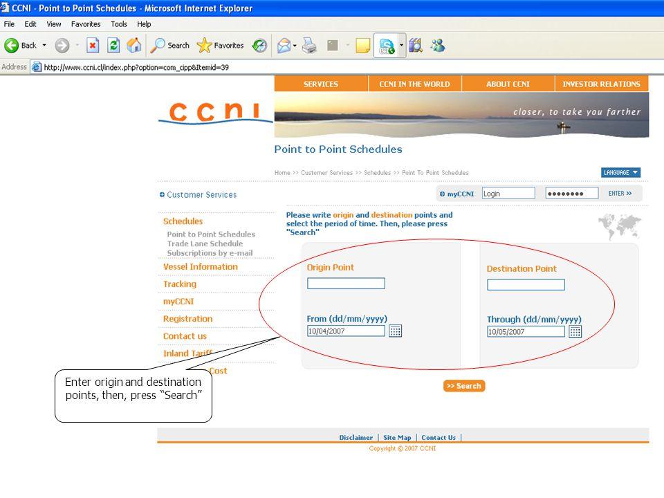 Enter origin and destination points, then, press Search