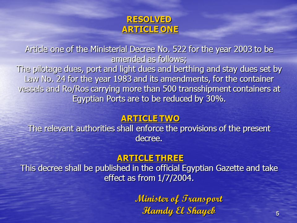 6 Translation of Decree 332/2003 Issued on 16/7/2003 Article No.