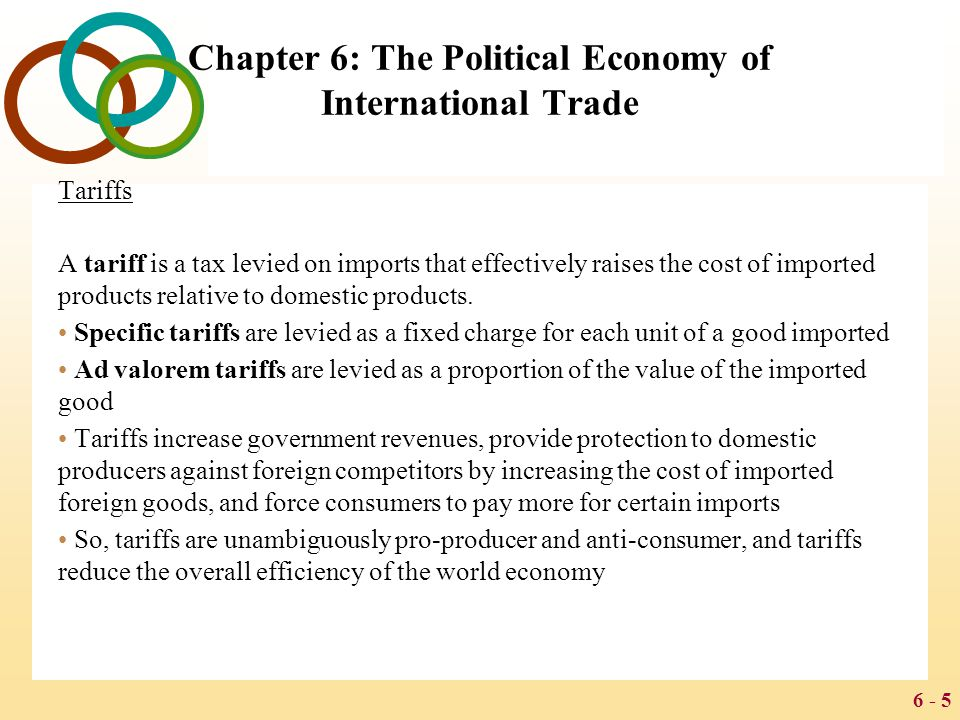 6 - 26 Chapter 6: The Political Economy of International Trade The Uruguay Round and the World Trade Organization In 1986, GATT members began new negotiations to reduce tariffs-- the Uruguay Round.