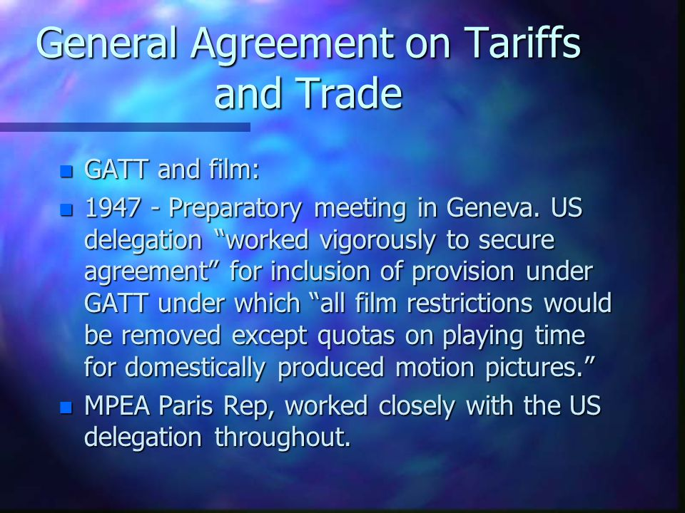 General Agreement on Tariffs and Trade n GATT until the 1980s focused (very successfully) on reducing manufacturing tariffs: n n Reduction in official tariffs on manufacturing from 40% to 5% n Global trade increases by factor of four (mainly benefiting 1st world - by 1990s 20% of the worlds population does 80% of international trade.) n SO - GATT A (BUT NOT THE ONLY) FACTOR BEHIND GLOBALISATION