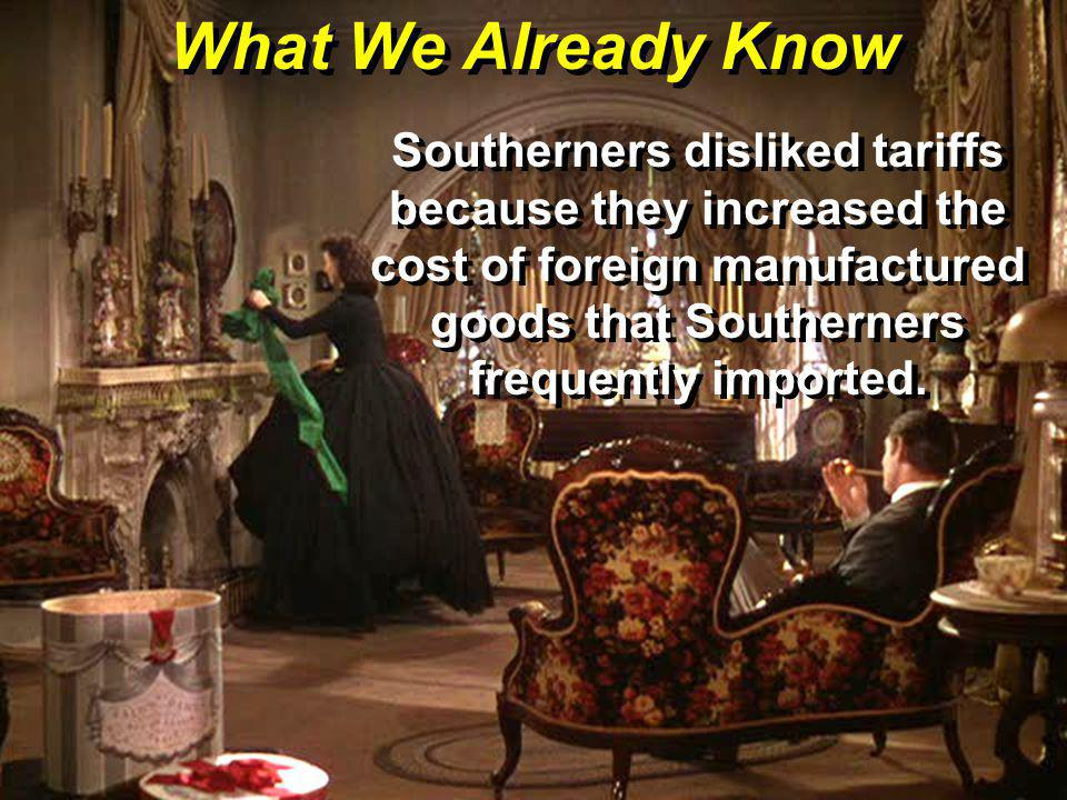 Check for Understanding What did Southerners call the Tariff of 1828.