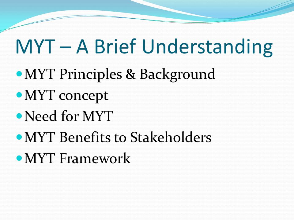 MYT Principles & Background Traditionally, tariff regulation in India was managed by the owners of the system, i.e.