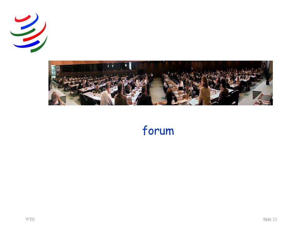 WTOSlide 23 forum