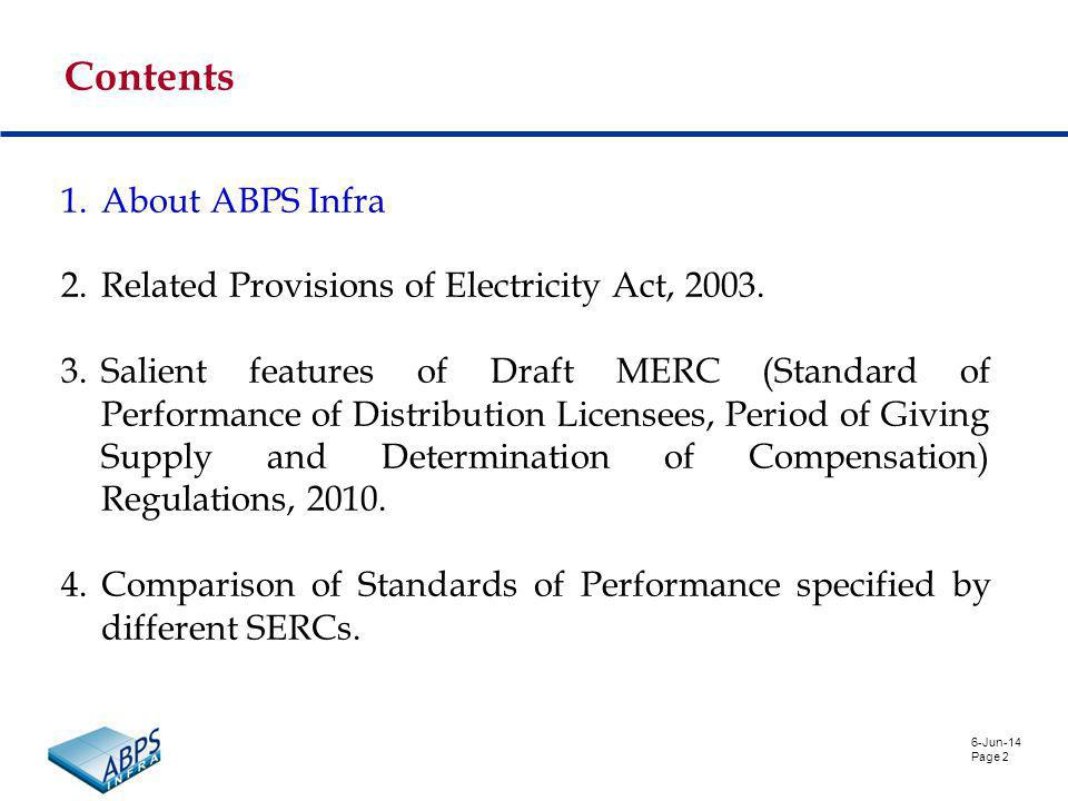 6-Jun-14 Page 2 Contents 1.About ABPS Infra 2.Related Provisions of Electricity Act, 2003.