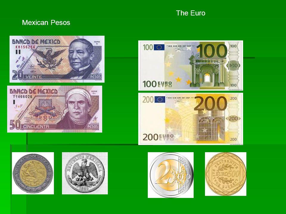 Mexican Pesos The Euro