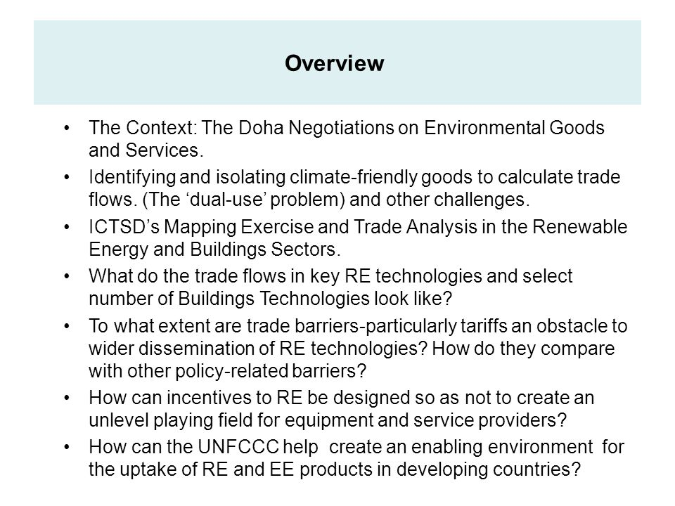 The Context: The Doha Negotiations on Environmental Goods and Services.