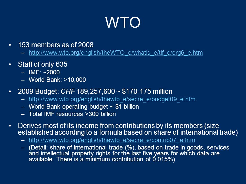 General Agreement on Tariffs and Trade became the World Trade Organization in 1995 GATT: 1947-1994 Initial idea: International Trade Organization (ITO