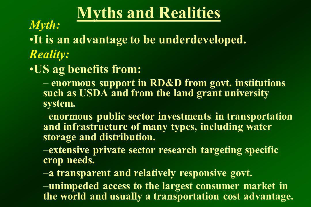 Myths and Realities Myth: It is an advantage to be underdeveloped.