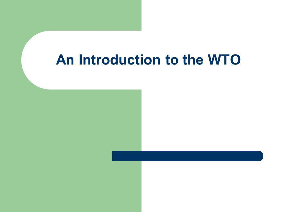 The WTO as a dispute settlement forum and a monitoring body Settlement of disputes under the DSU 1.