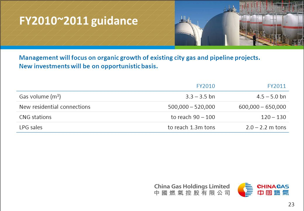 23 FY2010~2011 guidance Management will focus on organic growth of existing city gas and pipeline projects.