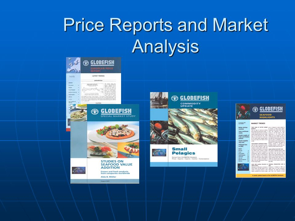 Price Reports and Market Analysis