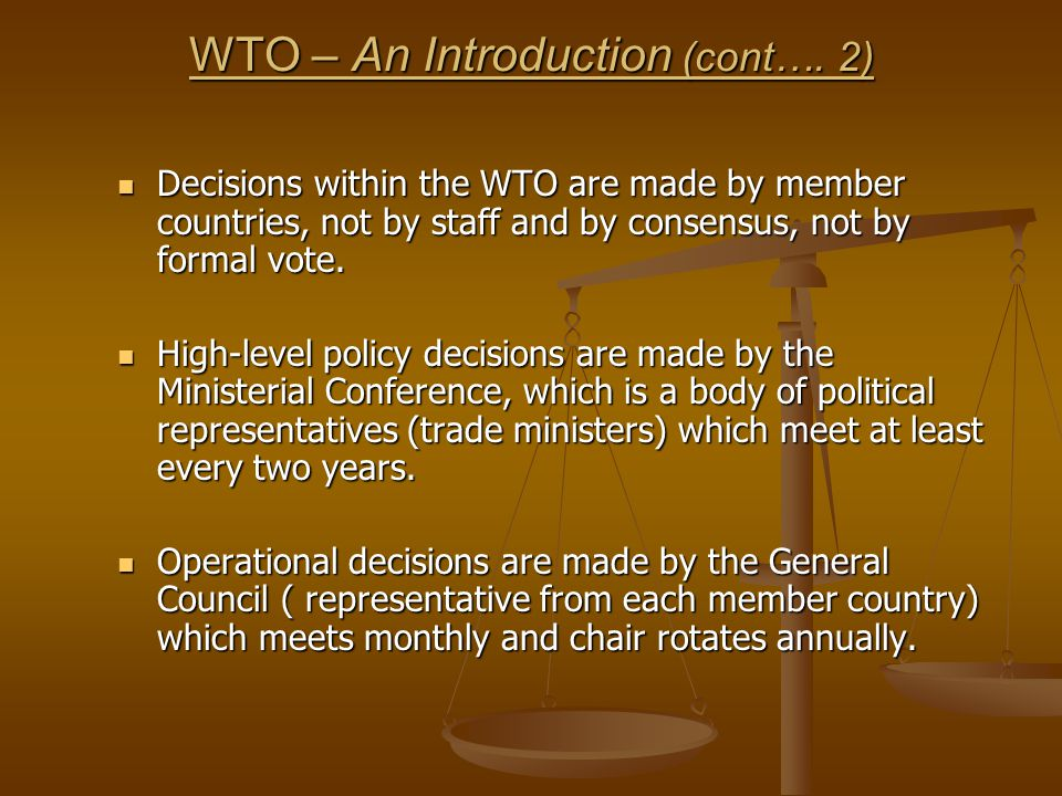 WTO – An Introduction (cont….