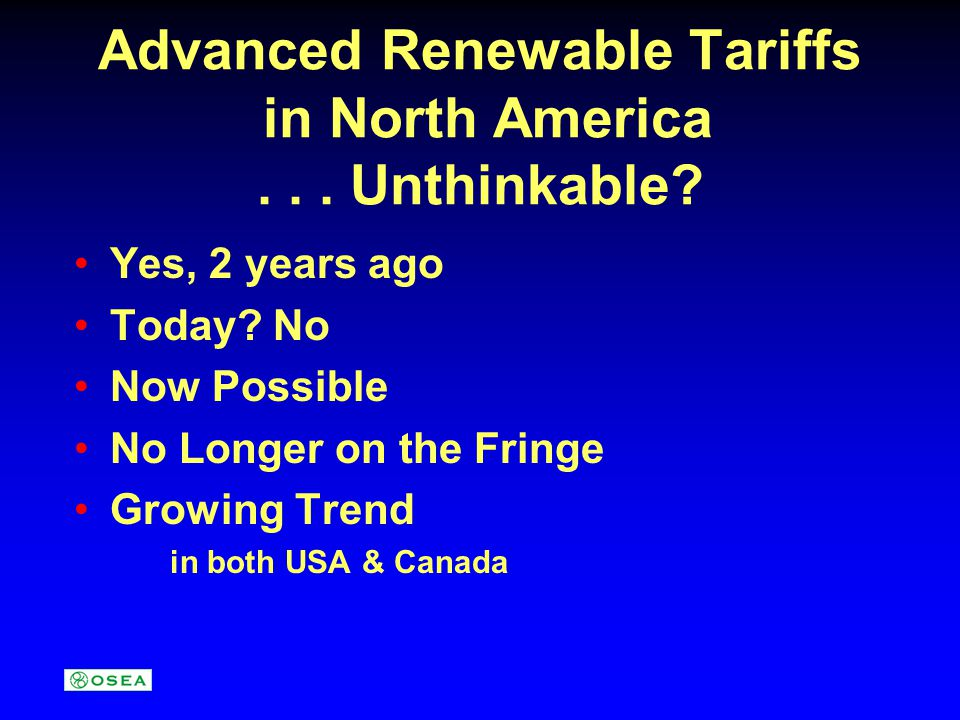 Advanced Renewable Tariffs in North America... Unthinkable.