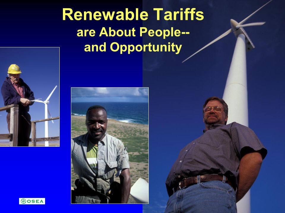 Renewable Tariffs are About People-- and Opportunity