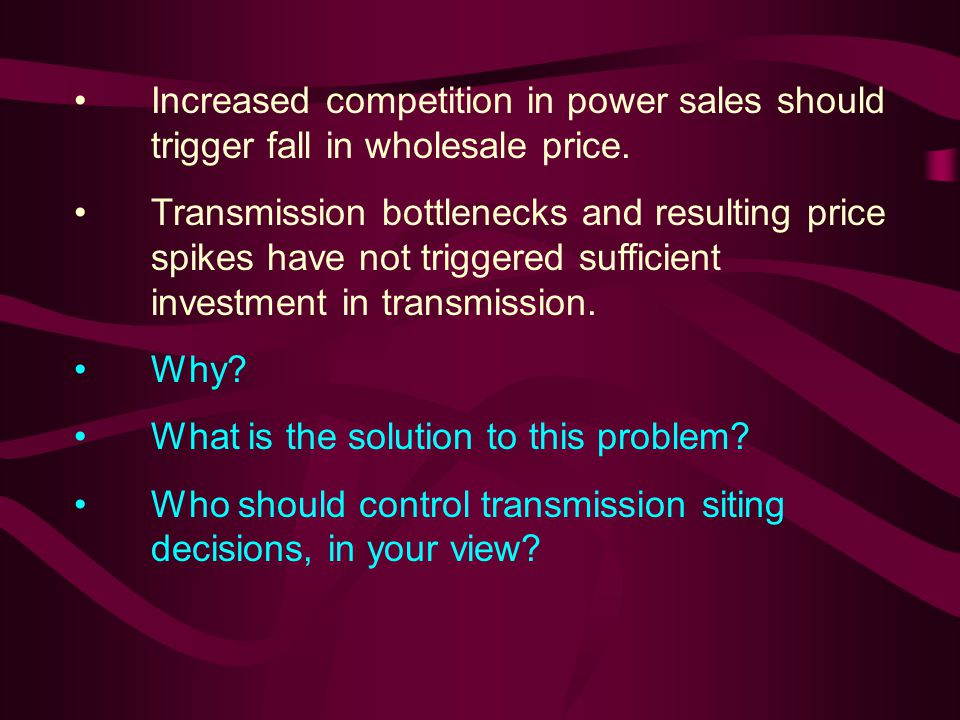 Increased competition in power sales should trigger fall in wholesale price.