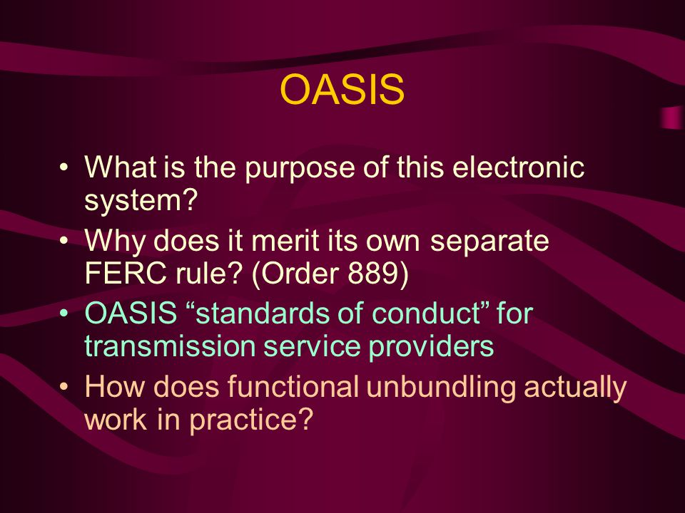 OASIS What is the purpose of this electronic system.