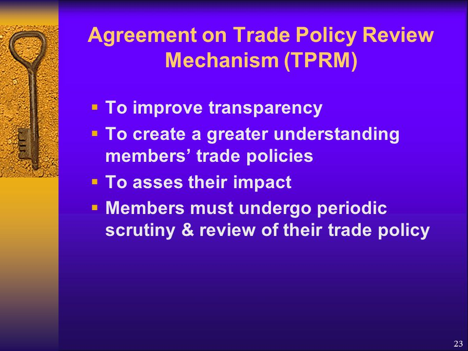 Agreement on Dispute Settlement Procedures for resolving trade disputes To enforce rules and ensure that trade flows smoothly Dispute settlement is the central pillar of the multilateral trading system.