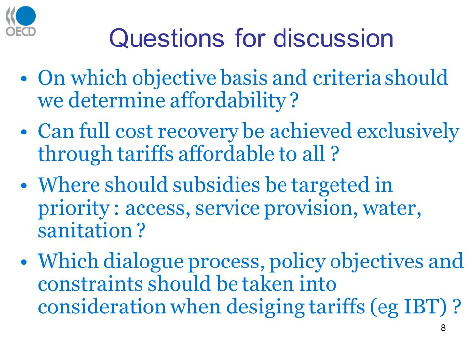 Questions for discussion On which objective basis and criteria should we determine affordability .