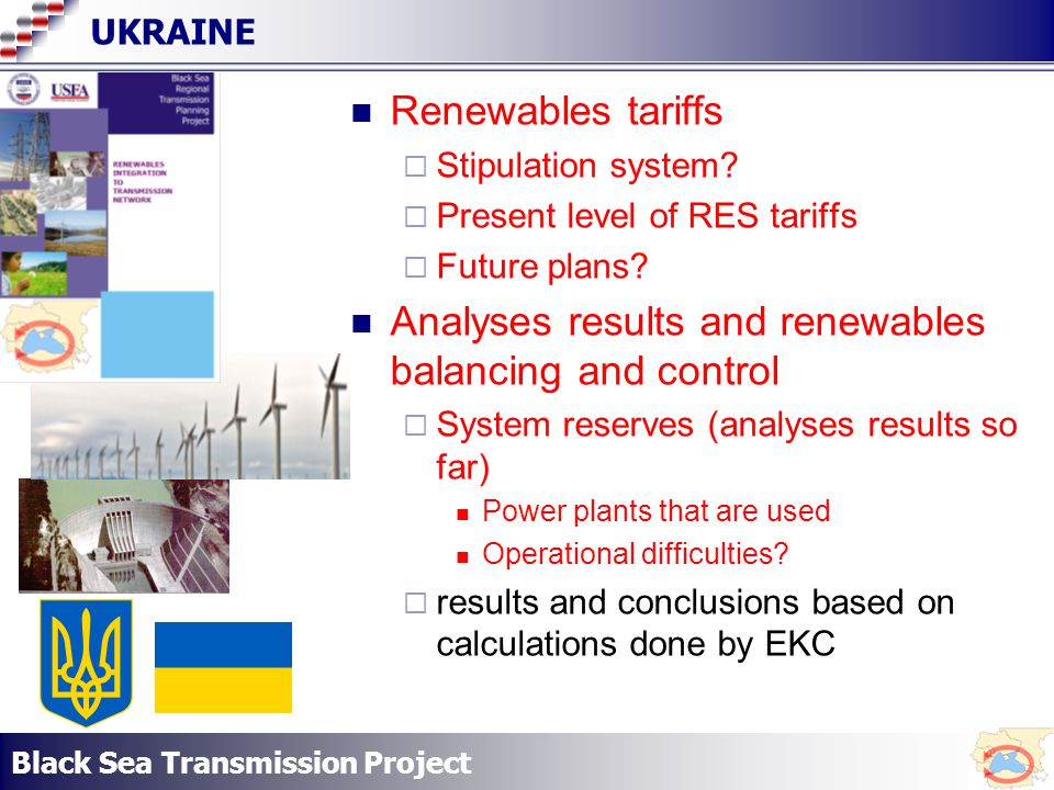Black Sea Transmission Project UKRAINE Renewables tariffs Stipulation system.
