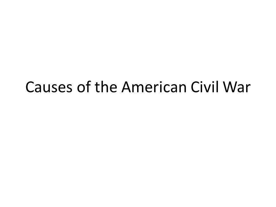 Causes of the American Civil War
