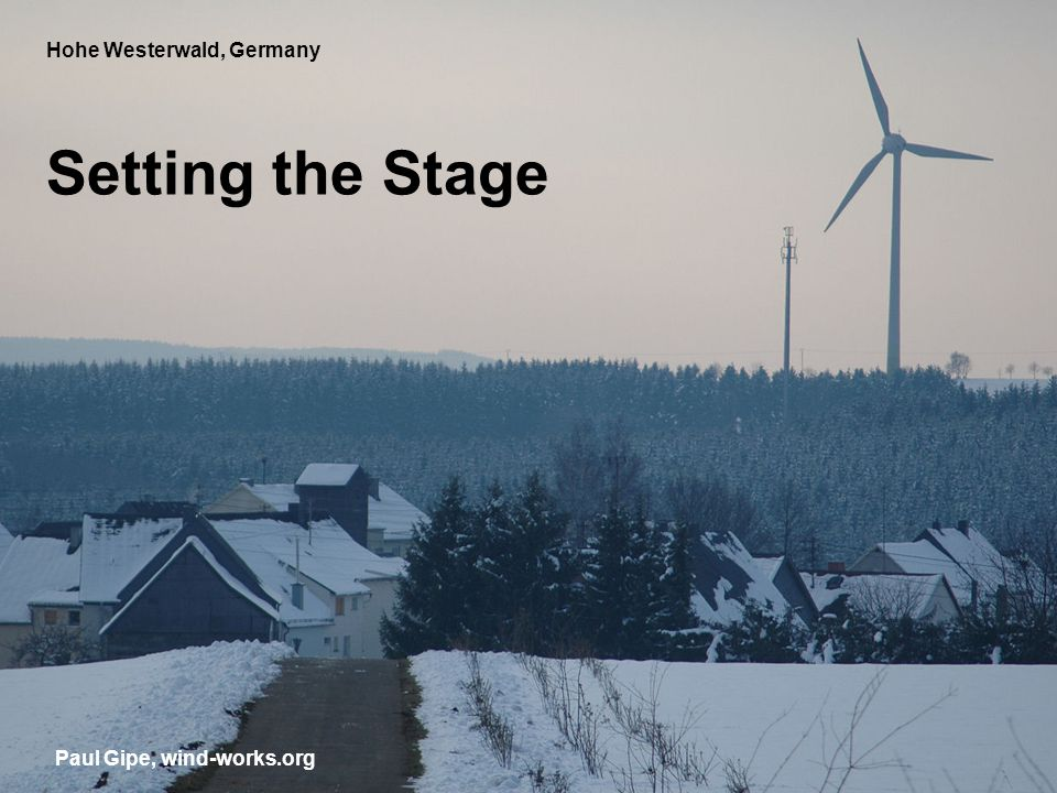 Hohe Westerwald, Germany Setting the Stage Paul Gipe, wind-works.org