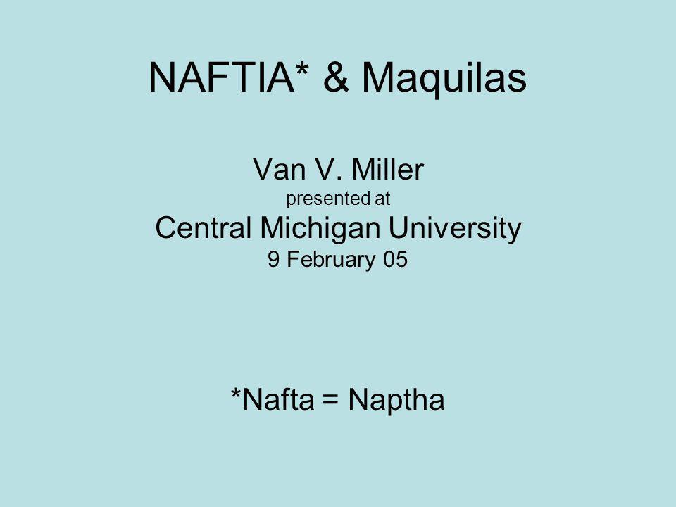 NAFTIA* & Maquilas Van V.