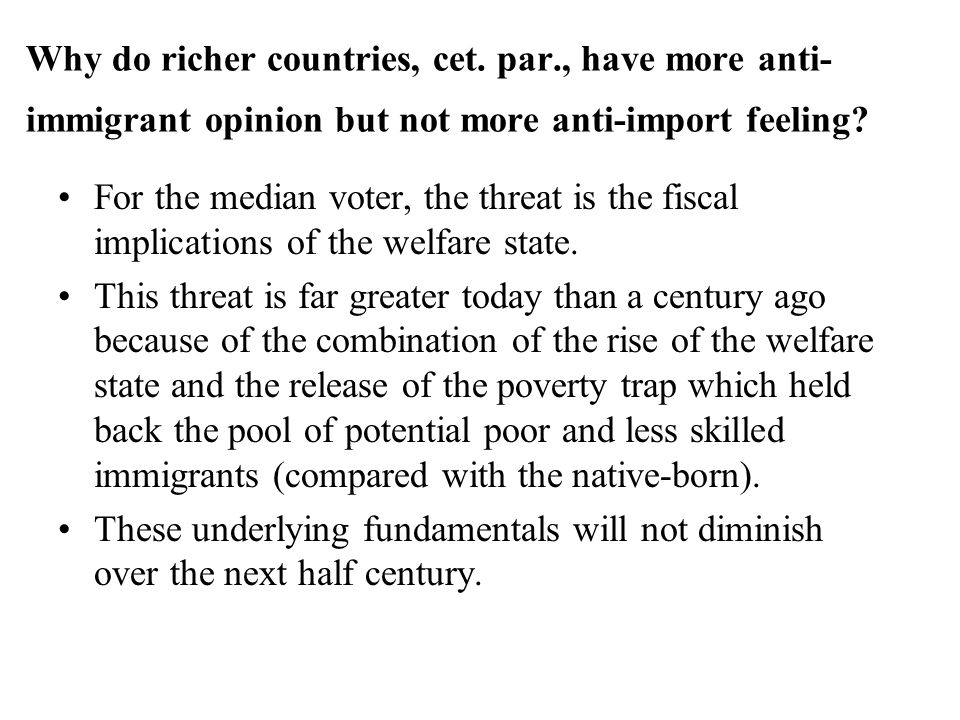 Why do richer countries, cet.