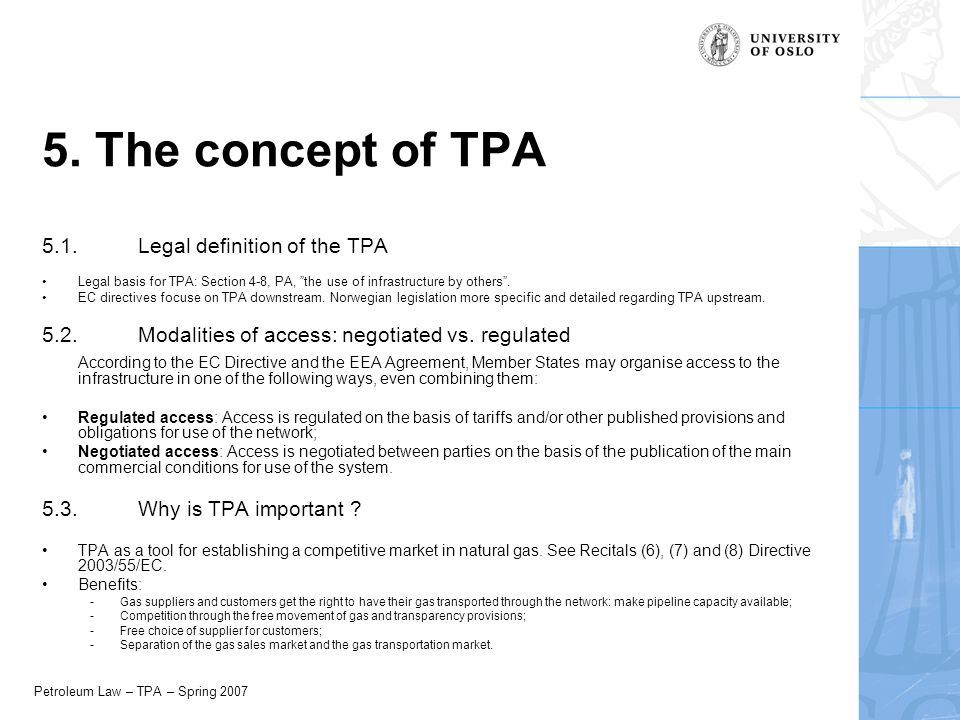 Petroleum Law – TPA – Spring 2007 5. The concept of TPA 5.1.