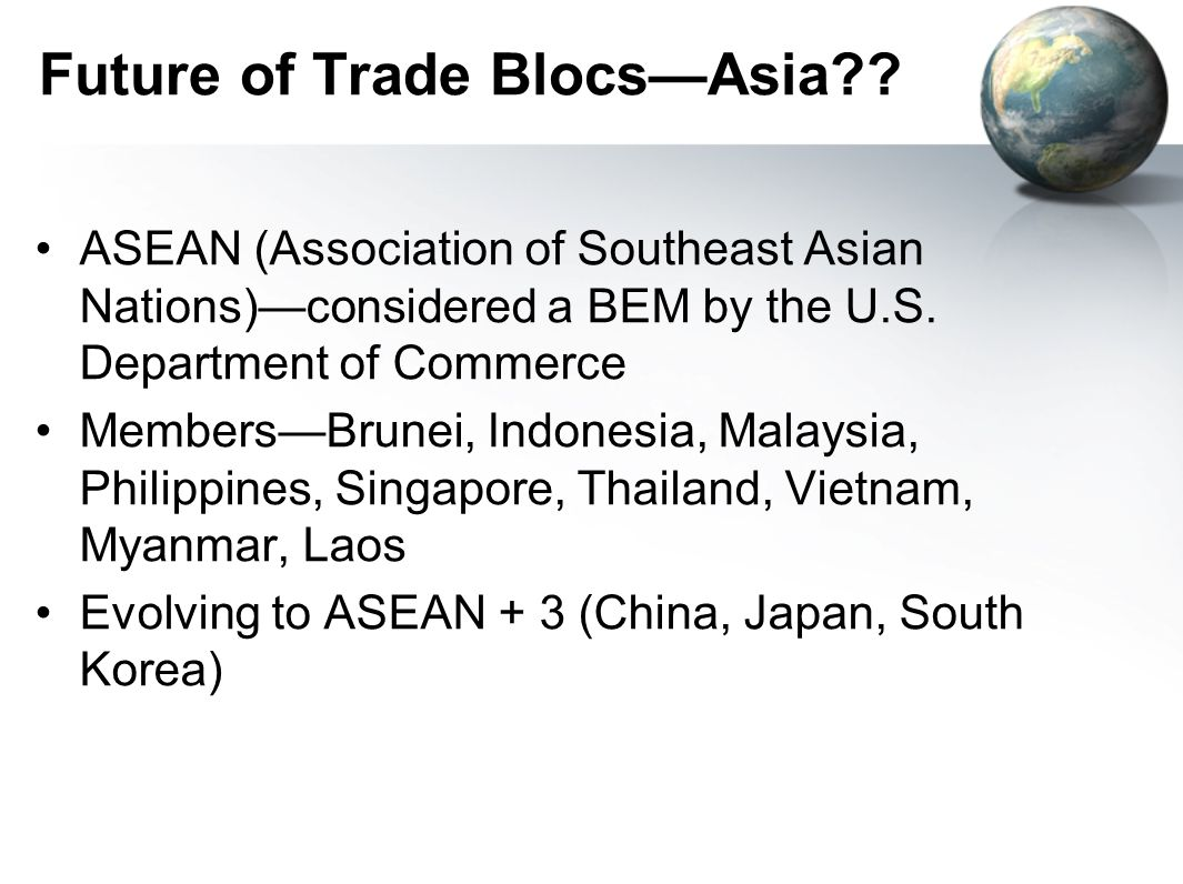 Future of Trade BlocsAsia?.