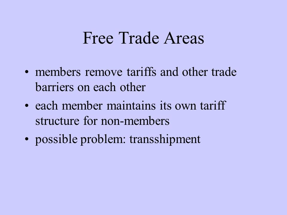 NAFTA: Some Provisions Many tariffs were eliminated immediately; others will be phased out over 5, 10, or 15 years Services (esp.