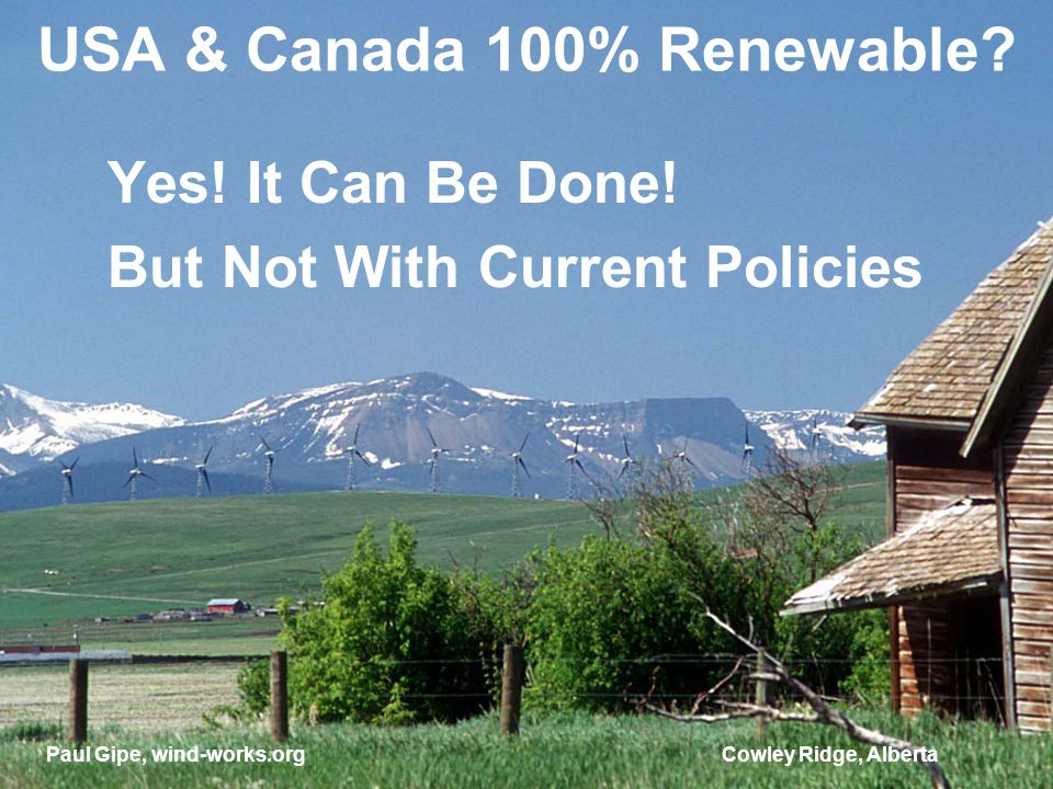 USA & Canada 100% Renewable. Yes. It Can Be Done.