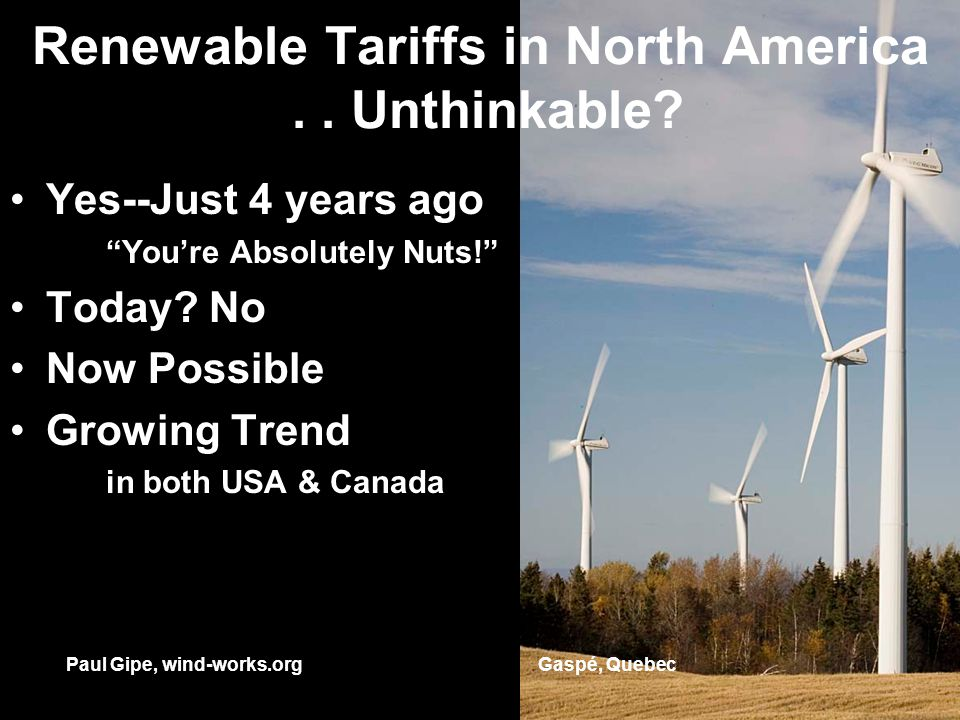 Renewable Tariffs in North America.. Unthinkable.