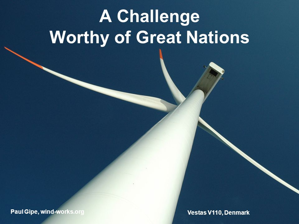 Vestas V110, Denmark A Challenge Worthy of Great Nations Paul Gipe, wind-works.org