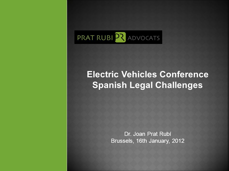 Electric Vehicles Conference Spanish Legal Challenges Dr.
