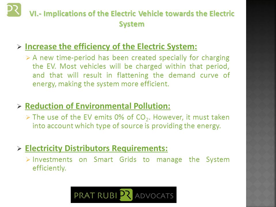 Increase the efficiency of the Electric System: A new time-period has been created specially for charging the EV.