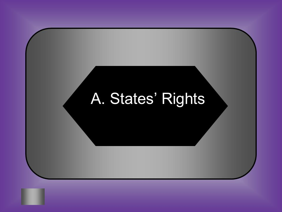 A:B: States rightsFree trade area #6 The South differed from the North in their view of the following area: C:D: British colonyFederalism