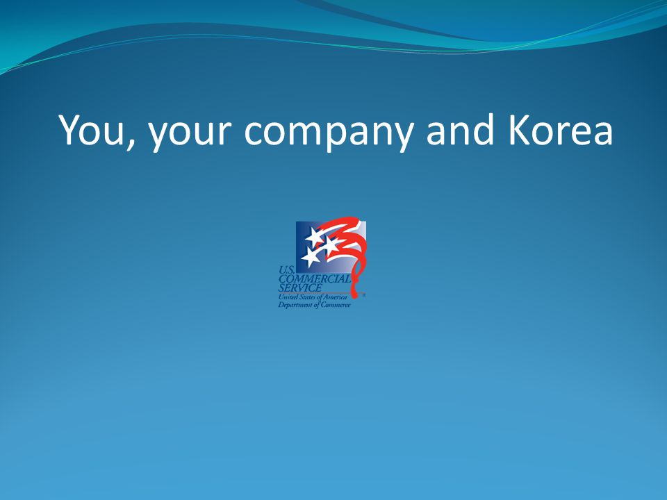 You, your company and Korea
