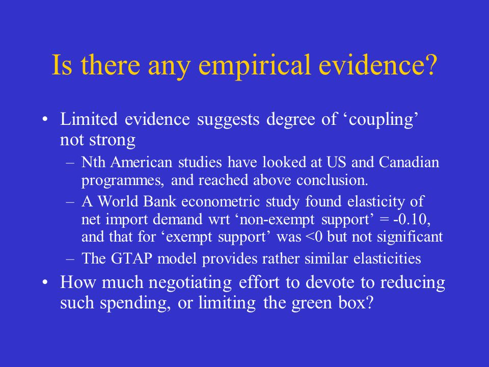 Is there any empirical evidence? Limited evidence suggests degree of coupling not strong –Nth American studies have looked at US and Canadian programm