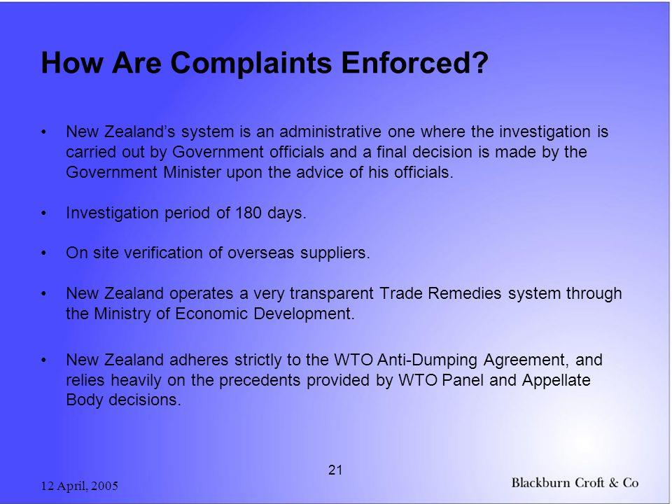 12 April, 2005 21 How Are Complaints Enforced.