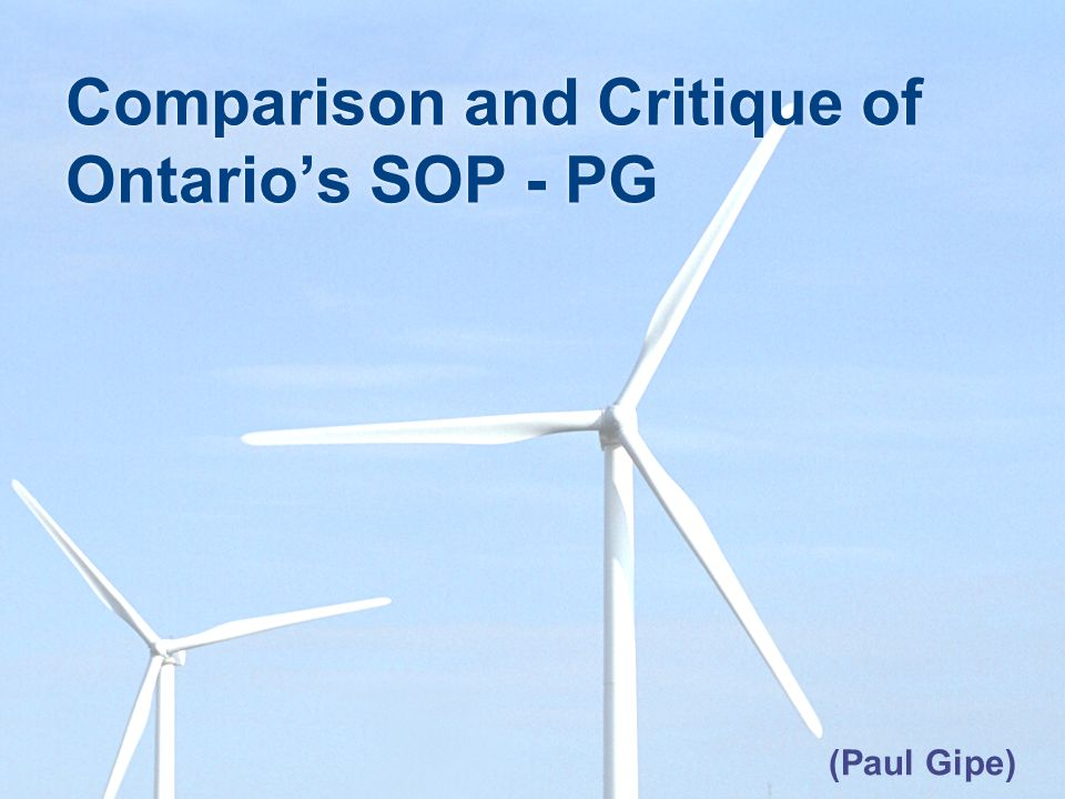 Comparison and Critique of Ontarios SOP - PG (Paul Gipe)