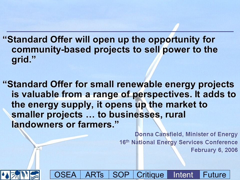Standard Offer will open up the opportunity for community-based projects to sell power to the grid.