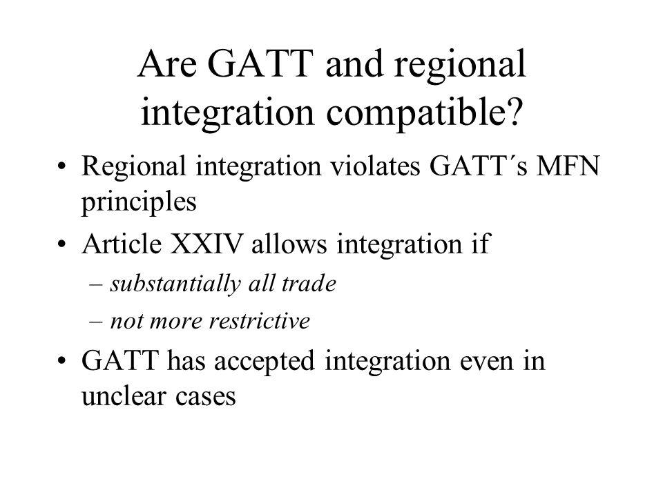 Are GATT and regional integration compatible.
