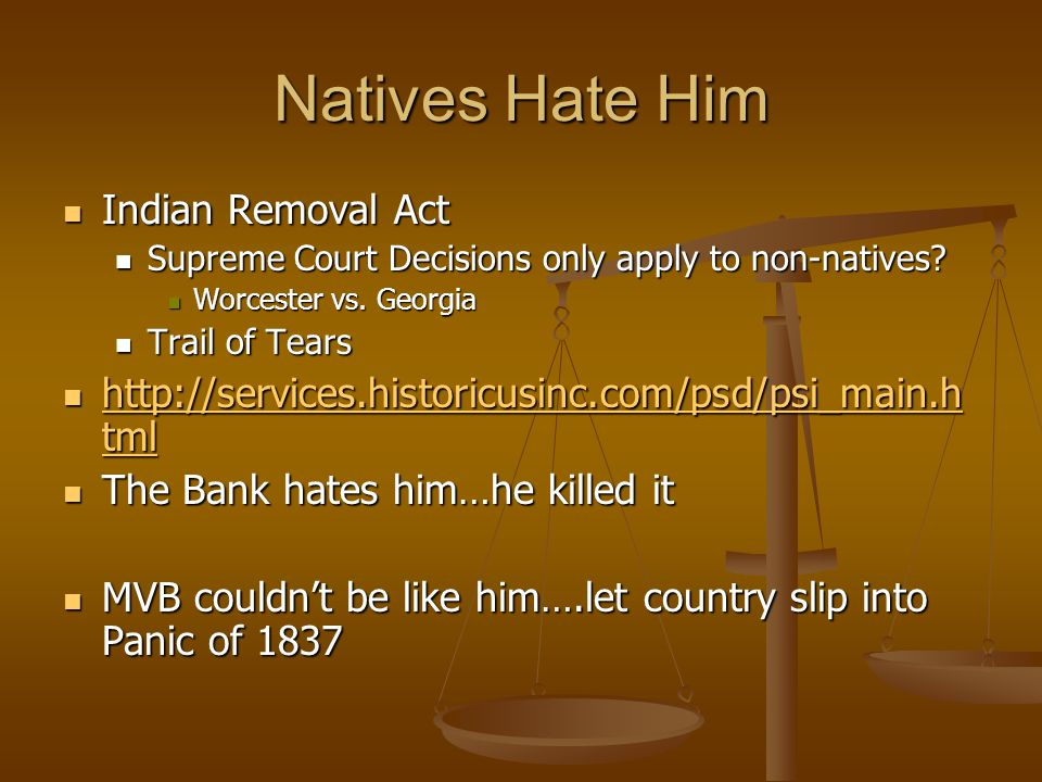 Natives Hate Him Indian Removal Act Indian Removal Act Supreme Court Decisions only apply to non-natives? Supreme Court Decisions only apply to non-na