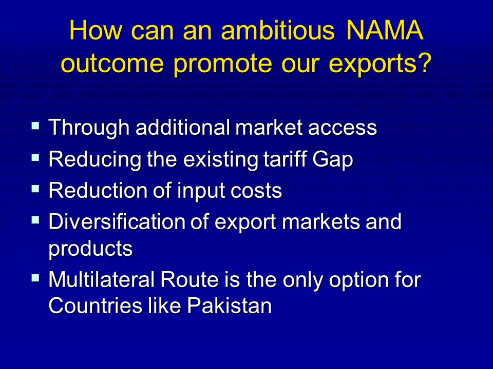 How can an ambitious NAMA outcome promote our exports.