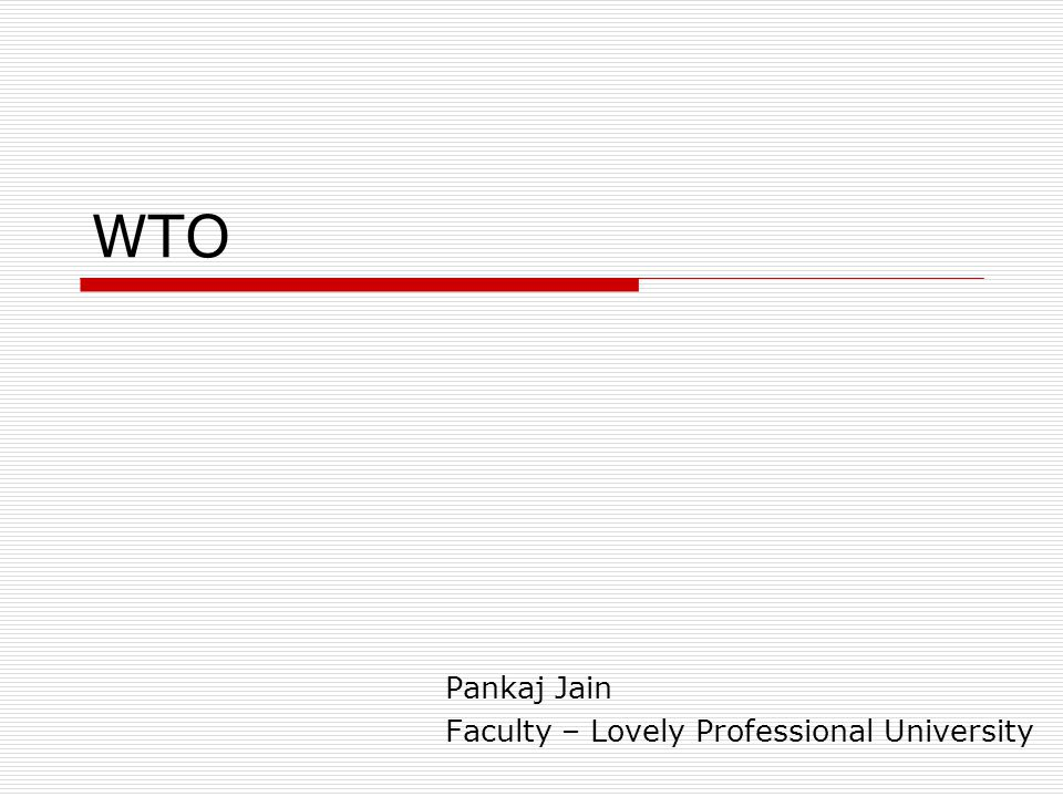 WTO Pankaj Jain Faculty – Lovely Professional University