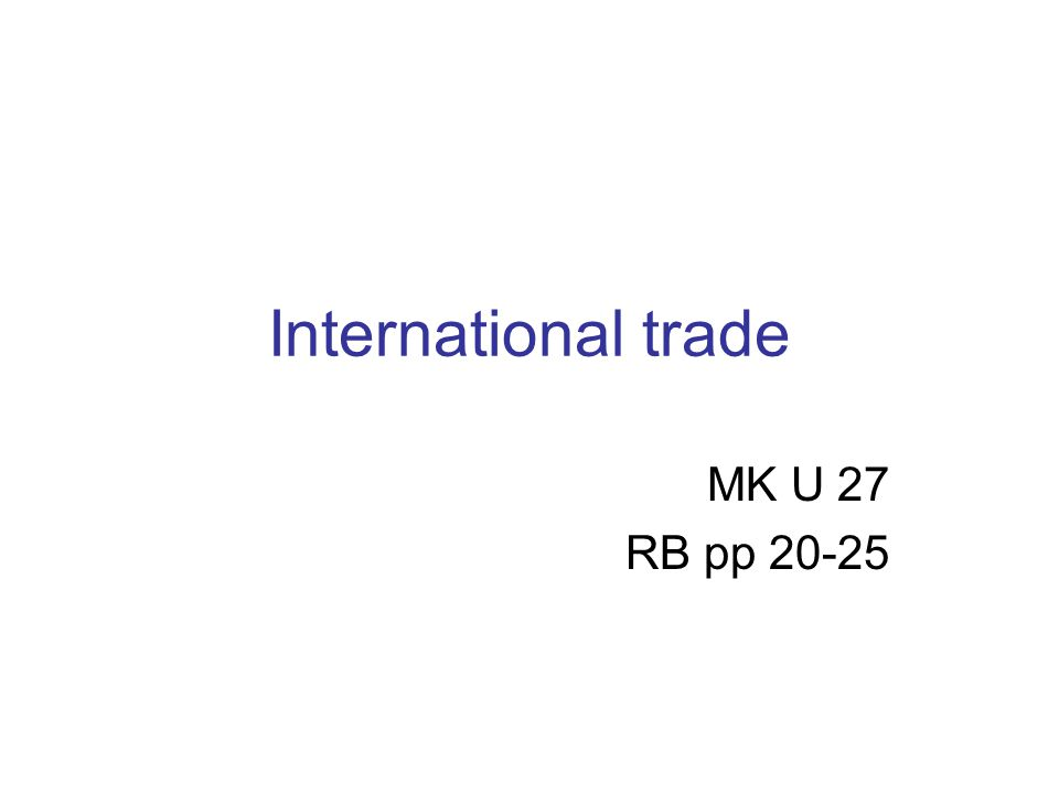 International trade MK U 27 RB pp 20-25