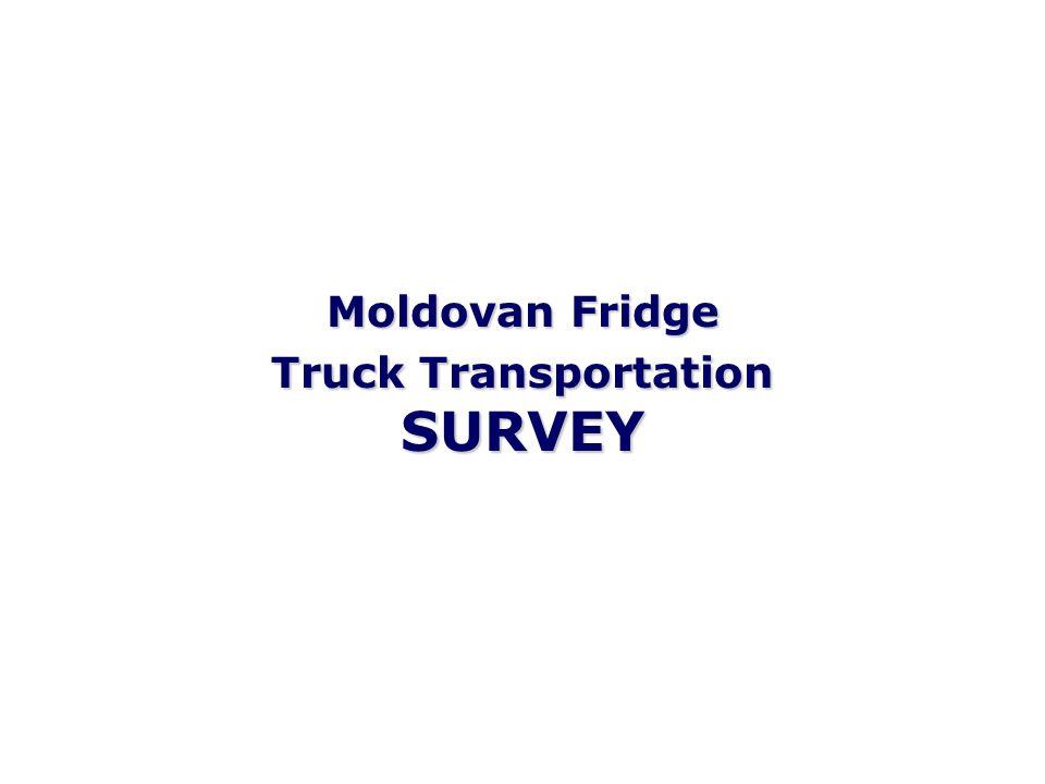 Moldovan Fridge Truck Transportation SURVEY