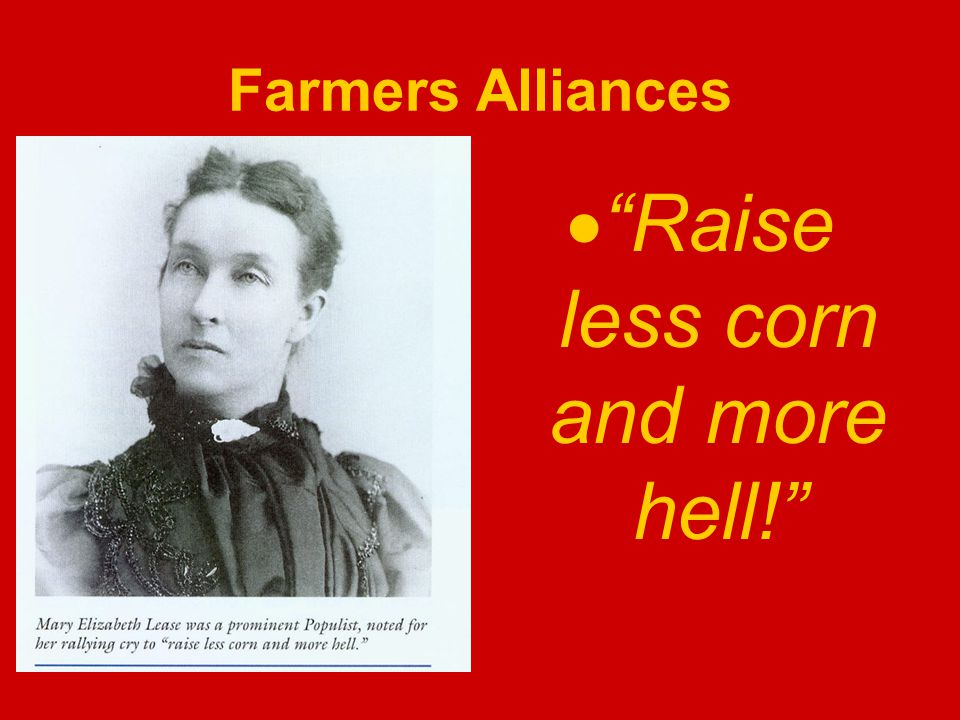 Farmers Alliances Raise less corn and more hell!